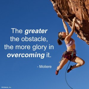greater the obstacle...