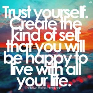 trust yrself